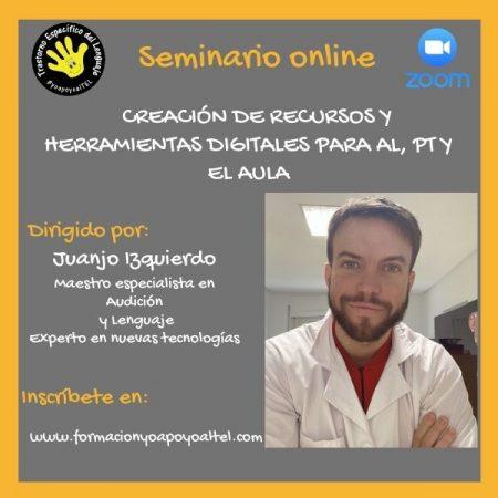 Seminario Creación de recursos y herramientas digitales para AL Y PT